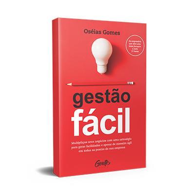 .Gestão Fácil - Oséias Gomes